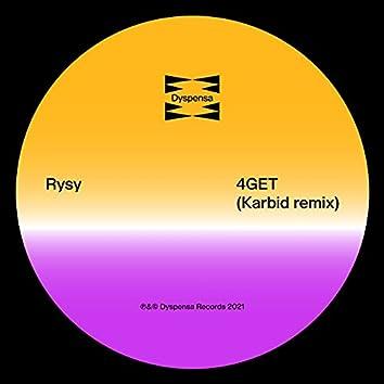 4GET (Karbid Remix)