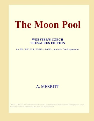 The Moon Pool (Webster's Czech Thesaurus Edition)