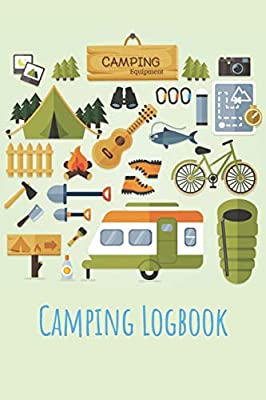 Camping Logbook: Camping Notebook, RV Journal, Glamping Keepsake Memory Book For Travel Notes, RV Gifts, Camper Personalized Gift by Independently published