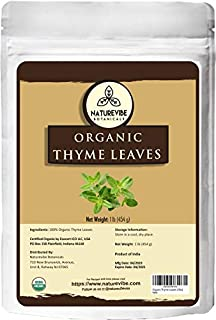Naturevibe Botanicals Organic Thyme Leaves, 1lb | Non-GMO and Gluten Free | Adds Aroma and Flavor