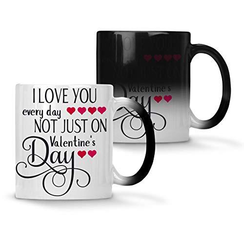 Je t'aime tous les jours, pas seulement le jour de la Saint-Valentin TASSE À CHANGEMENT DE COULEUR 33 cl t597w