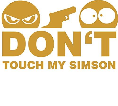 Don't Touch My Simson Aufkleber goldSticker Moped JDM Kult Motorrad 11x7 cm S50 S51 Schwalbe Star
