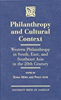 Philanthropy and Cultural Context: Western Philanthropy in South, East, and Southeast Asia in the 20th Century