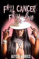 F*%! Cancer F*%! Love
