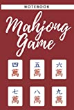 Mahjong Game notebook: simple Mahjong Game notebook - Great Gift for Lovers Mahjong Game and Chinese Culture Fans
