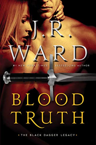 Blood Truth (4) (Black Dagger Legacy)