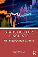 Statistics for Linguists: An Introduction Using R Front Cover