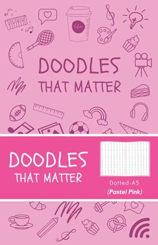 Doodles That Matter A5 Dotted Journal (Pastel Pink): Libreta de Puntos, Diario Punteado, Diari de puntos A5 de Doodles That Matter, Cuaderno Bullet Journal Dot Grid, Versión icónica