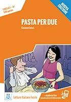 Italiano facile: Pasta per due. Libro + online MP3 audio