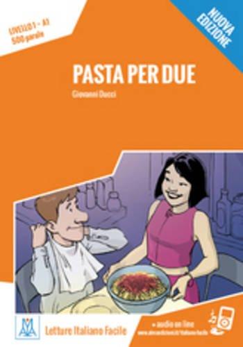 PASTA PER DUE +MP3: Pasta per due. Libro + online MP3 audio