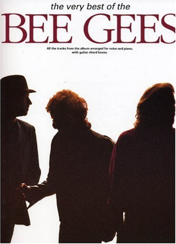 The Very Best Of The Bee Gees-Music Book (Piano Vocal Guitar)