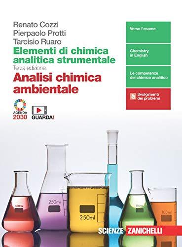 Elementi di analisi chimica strumentale. Analisi chimica ambientale. Per le Scuole superiori. Con e-book. Con espansione online
