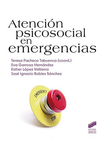 Atención psicosocial en emergencias (Manuales de psicología nº 32)