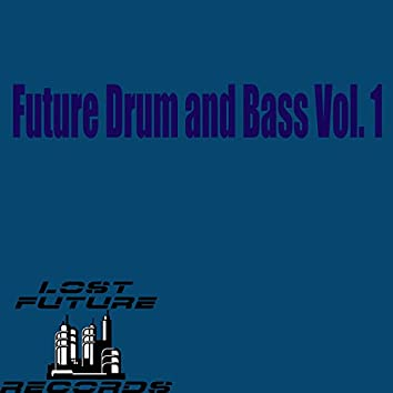 Future Drum And Bass Vol. 1