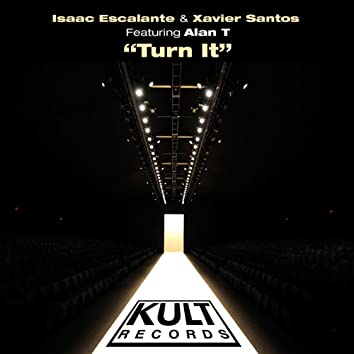 """Kult Records Presents """"Turn It"""""""