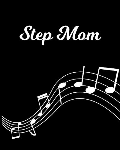 Step Mom: Sheet Music Note Manuscript Notebook Paper – Personalized Custom First Name Initial S – Musician Composer Instrument Composition Book – 12 … Guide – Create Compose & Write Creative Songs