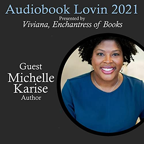 Audiobook Lovin' 2021 - Author Michelle Karise Podcast By  cover art