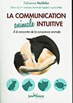 La communication animale intuitive de FABIENNE MAILLEFER