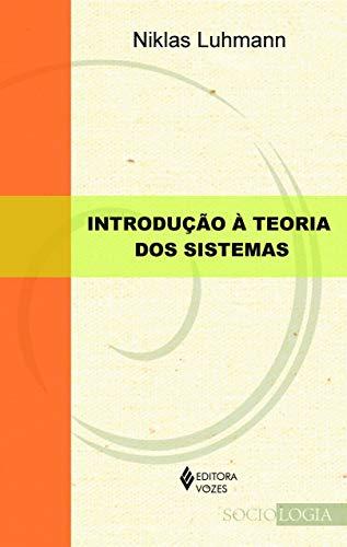 Introdução à teoria dos sistemas: Aulas publicadas por Javier Torres Nafarrate