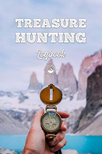 Treasure Hunting Log Book Journal Notebook Diary Planner - Compass at Ice Lake: Geo Hunt Record with 120 Pages In 6