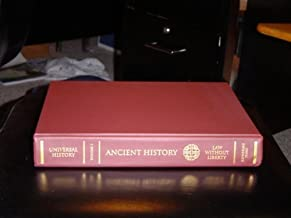Universal History-Volume I - Ancient History- Law Without Liberty (Universal History, Volume I) (I)