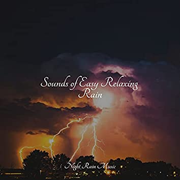 Sounds of Easy Relaxing Rain