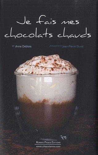 Je fais mes chocolats chauds