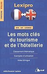 Les Mots Clés Du Tourisme Et De L'hôtellerie de Joëlle Rouanet-Laplace