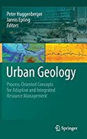 Urban Geology: Process-Oriented Concepts for Adaptive and Integrated Resource Management