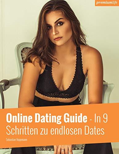 Online Dating Guide: In 9 Schritten zu endlosen Dates