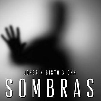 Sombras (feat. Sisto & CNK)