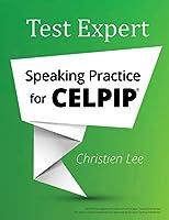 Test Expert: Speaking Practice for Celpip(r)