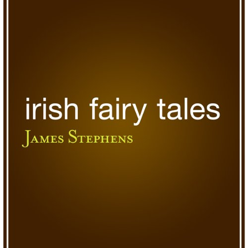 Irish Fairy Tales audiobook cover art