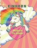 Einhorn Malbuch für Kinder: Bezaubernde Designs, bestes Geschenk für Aktivitäten zu Hause oder auf Reisen