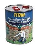 TITAN - Impermiabilizante Incoloro Titan 750 Ml