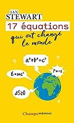 17 équations qui ont changé le monde d'Ian Stewart