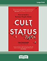 Cult Status: How to Build a Business People Adore