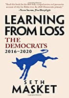 Learning from Loss: The Democrats, 2016–2020