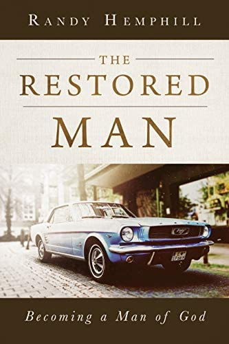 The Restored Man Becoming a Man of God product image