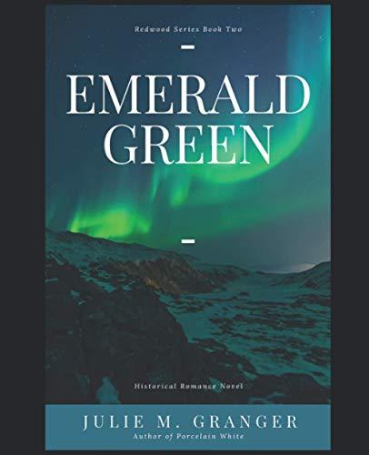 Emerald Green (Redwood Frontier Series)