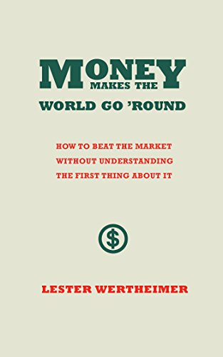 Money Makes the World Go 'Round (English Edition)