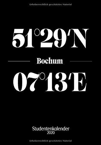Bochum Studentenkalender 2020: Semesterplaner & praktischer Organizer für den Uni Alltag (7 x 10 ; 144 Seiten)