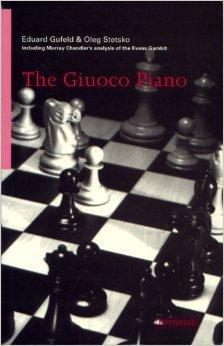 The Giuoco piano (Batsford chess library) by Eduard Efimovich Gufeld (1996-08-02)