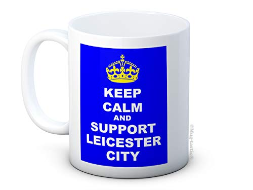 Keep Calm and Support Leicester City - Ceramic Coffee Mug