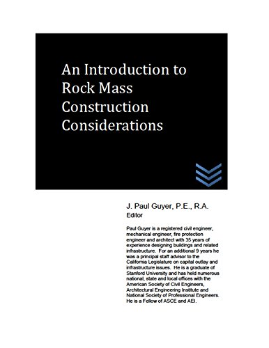 An Introduction to Rock Mass Construction Considerations