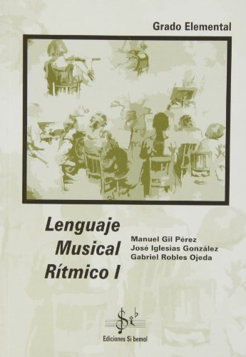 LENGUAJE MUSICAL RITMICO 1 GRADO ELEMENTAL LENGUAJE 1