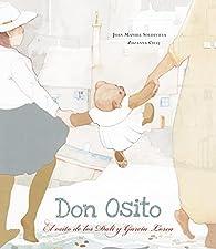 Don Osito: El osito de los Dalí y García Lorca par Joan Manuel Soldevilla