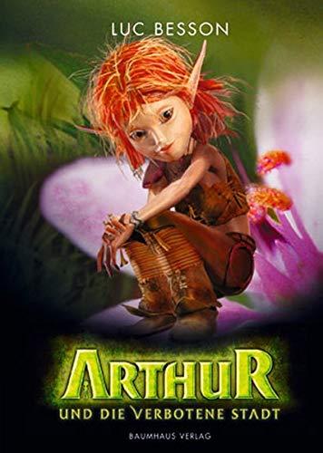 Arthur und die verbotene Stadt: Bd. 2 (Baumhaus Verlag)
