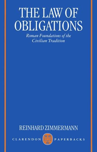 The Law of Obligations: Roman Foundations of the Civilian Tradition