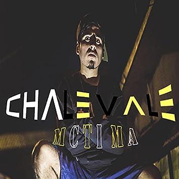 CHALE VALE